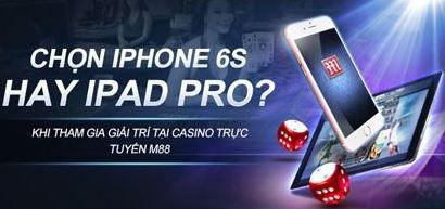 Tham gia giải trí tại Casino Trực Tuyến và cho chúng tôi biết Quý Khách chọn IPHONE 6S hay THE NEW IPAD!