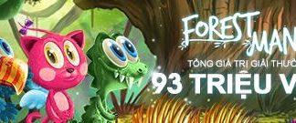 Forest Mania Slots tổng giải thưởng 93 triệu